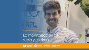 La monitorización del suelo y el clima